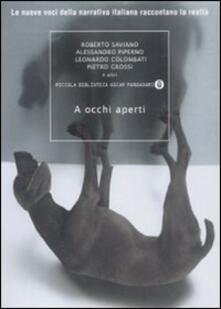 A occhi aperti. Le nuove voci della narrativa italiana raccontano la realtà - copertina