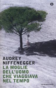 La moglie dell'uomo che viaggiava nel tempo - Audrey Niffenegger - copertina