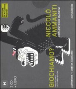 Foto Cover di Giochiamo? Audiolibro. 2 CD Audio. Con libro, Libro di Niccolò Ammaniti,Antonio Manzini, edito da Mondadori