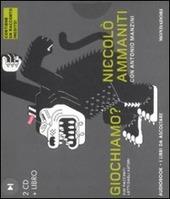 Giochiamo? Audiolibro. 2 CD Audio. Con libro
