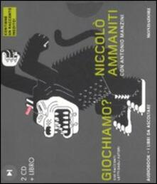 Promoartpalermo.it Giochiamo? Audiolibro. 2 CD Audio. Con libro Image