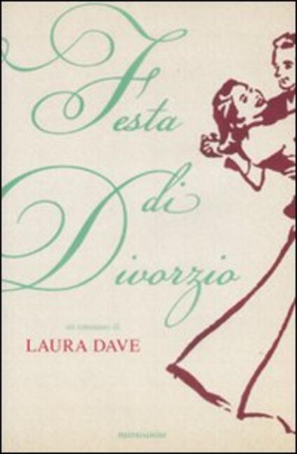 Festa di divorzio - Laura Dave - copertina