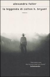 La leggenda di Colton H. Bryant