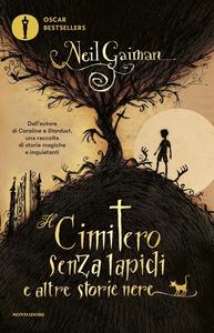 Libro Il cimitero senza lapidi e altre storie nere Neil Gaiman