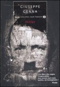 Foto Cover di Hitler, Libro di Giuseppe Genna, edito da Mondadori