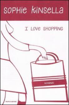 I love shopping - Sophie Kinsella - copertina