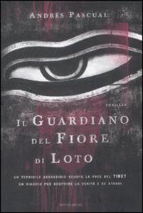 Libro Il guardiano del fiore di loto Andrés Pascual