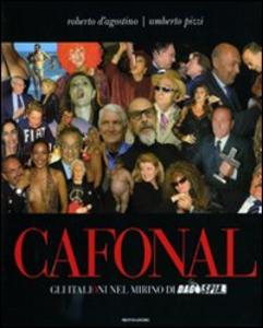 Libro Cafonal. Gli «italioni» nel mirino di «Dagospia» Roberto D'Agostino , Umberto Pizzi