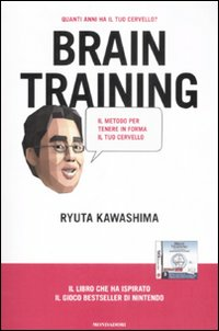 Brain training. Il metodo p...