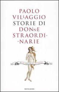 Libro Storie di donne straordinarie Paolo Villaggio