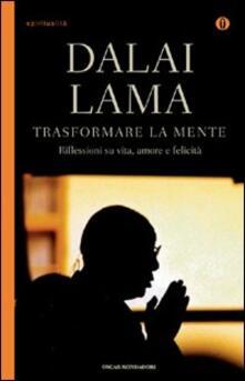 Trasformare la mente - Gyatso Tenzin (Dalai Lama) - copertina
