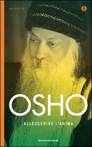Libro Alleggerire l'anima Osho