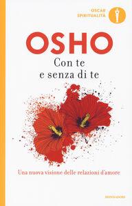 Libro Con te e senza di te Osho