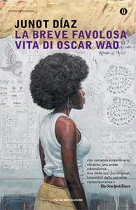 Libro La breve favolosa vita di Oscar Wao Junot Díaz