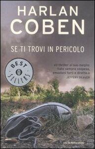 Libro Se ti trovi in pericolo Harlan Coben