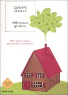 Tegliowinterrun.it Abbracciare gli alberi Image