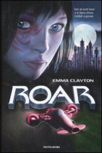 Libro La sfida. Roar. Vol. 1 Emma Clayton