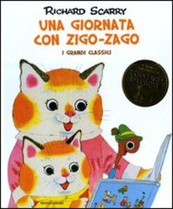 Libro Una giornata con Zigo-Zago. I grandi classici Richard Scarry