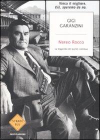 Nereo Rocco. La leggenda de...