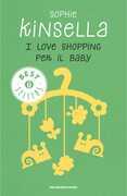 Libro I love shopping per il baby Sophie Kinsella