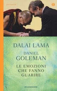 Libro Le emozioni che fanno guarire. Conversazioni con il Dalai Lama Gyatso Tenzin (Dalai Lama) , Daniel Goleman