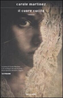 Il cuore cucito - Carole Martinez - copertina