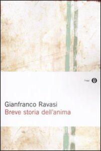 Foto Cover di Breve storia dell'anima, Libro di Gianfranco Ravasi, edito da Mondadori