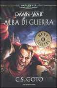 Libro Alba di guerra. Dawn of war. Warhammer 40.000. Vol. 1 Cassern S. Goto