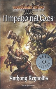 Libro L' impero nel caos. Warhammer online. Age of recroning Anthony Reynolds