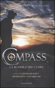 Libro The compass. La bussola del cuore Tammy Kling , John Spencer Ellis