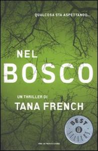 Libro Nel bosco Tana French