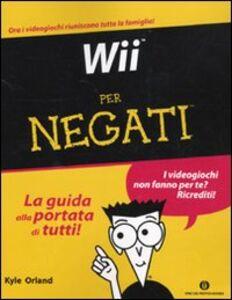 Libro Wii per negati Kyle Orland