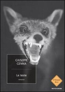 Le teste - Giuseppe Genna - copertina
