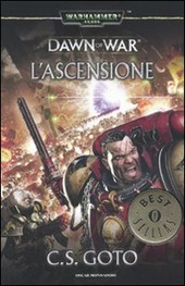 L' ascensione. Dawn of war. Warhammer 40.000. Vol. 2