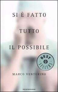 Foto Cover di Si è fatto tutto il possibile, Libro di Marco Venturino, edito da Mondadori