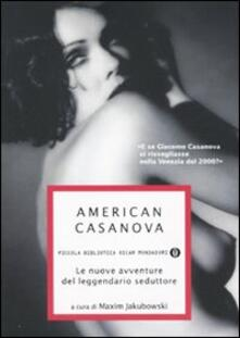 American Casanova. Le nuove avventure del leggendario seduttore.pdf