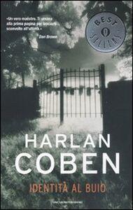 Libro Identità al buio Harlan Coben