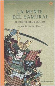 Foto Cover di La mente del samurai. Il codice del Bushido, Libro di  edito da Mondadori