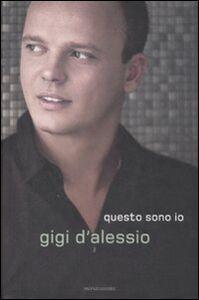 Libro Questo sono io Gigi D'Alessio