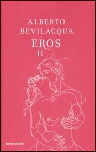 Libro Eros II Alberto Bevilacqua