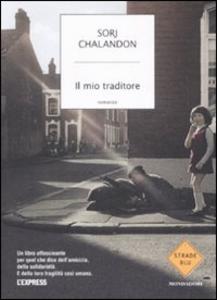 Libro Il mio traditore Sorj Chalandon