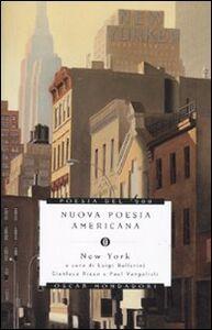 Foto Cover di Nuova poesia americana. New York. Testo inglese a fronte, Libro di  edito da Mondadori