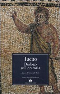 Libro Dialogo sull'oratoria. Testo latino a fronte P. Cornelio Tacito