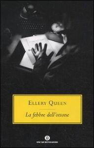 Foto Cover di La febbre dell'ottone, Libro di Ellery Queen, edito da Mondadori