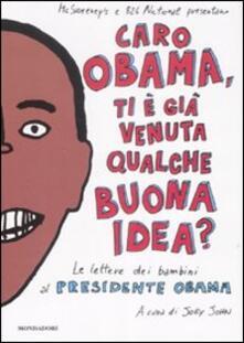 Grandtoureventi.it Caro Obama, ti è già venuta qualche buona idea? Le lettere dei bambini al presidente Obama Image