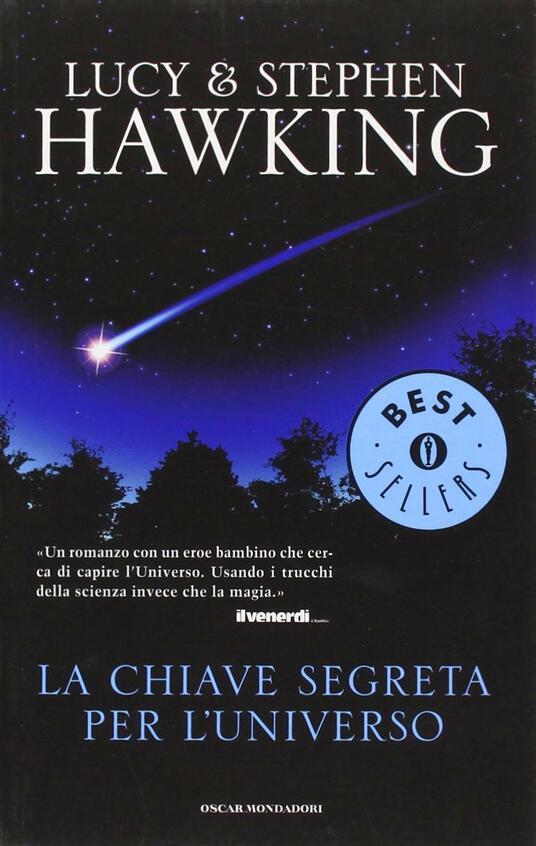 La chiave segreta per l'universo - Lucy Hawking,Stephen Hawking - copertina