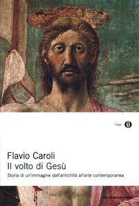 Libro Il volto di Gesù Flavio Caroli