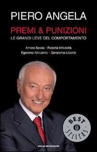 Premi & punizioni. Le grandi leve del comportamento - Piero Angela - copertina