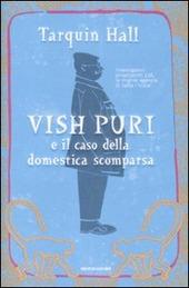 Vish Puri e il caso della domestica scomparsa