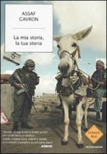 Libro La mia storia, la tua storia Assaf Gavron